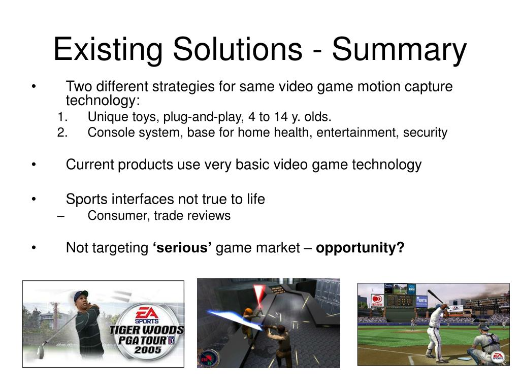 Existing Solutions - Summary
