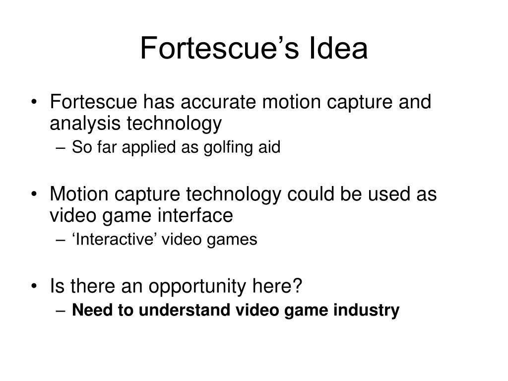 Fortescue's Idea