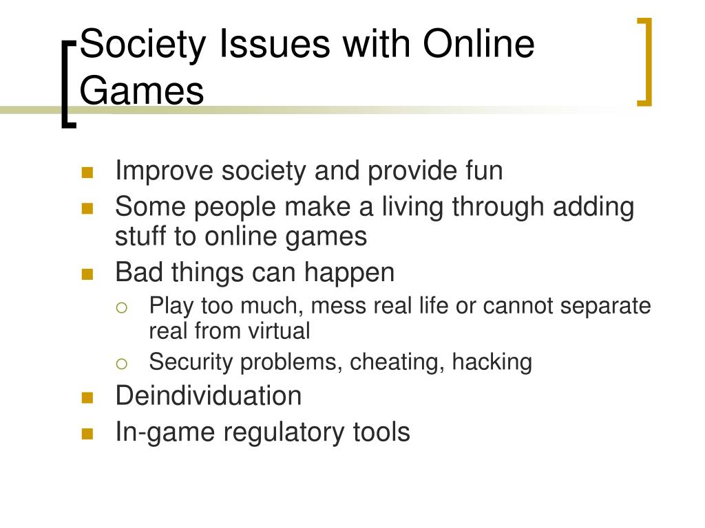 Society Issues with Online Games