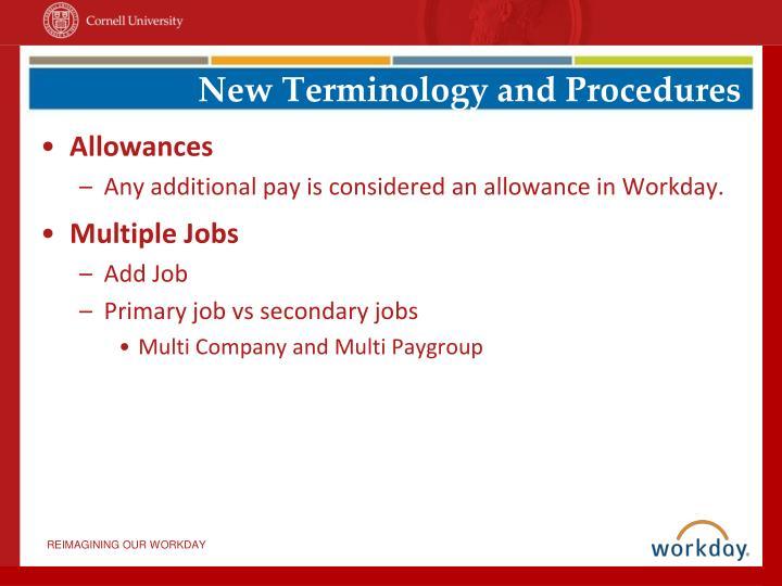 New Terminology and Procedures