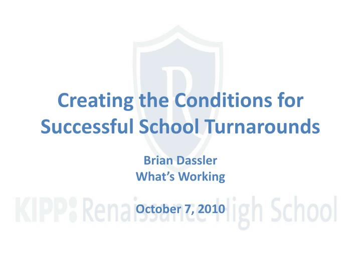 creating the conditions for successful school turnarounds n.