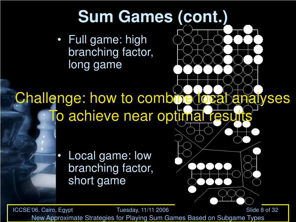 Sum Games (cont.)