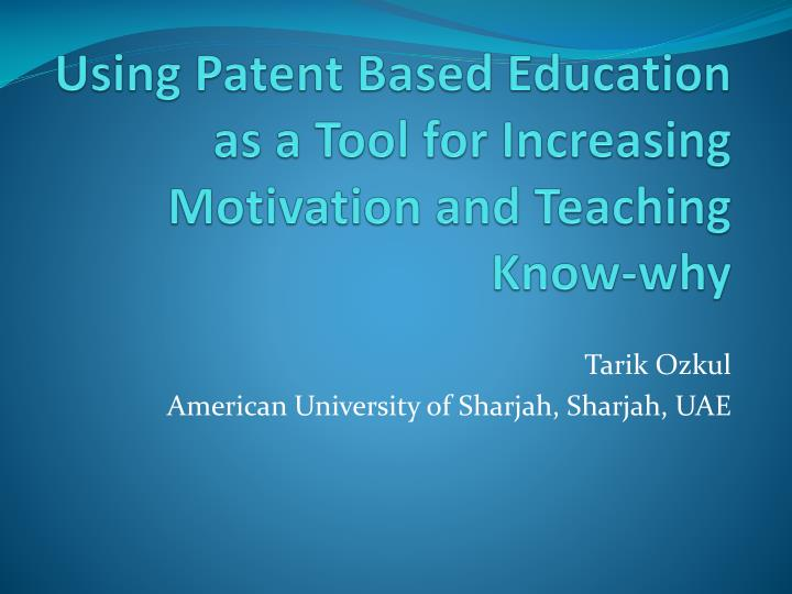 PPT - Using Patent Based Education as a Tool for Increasing
