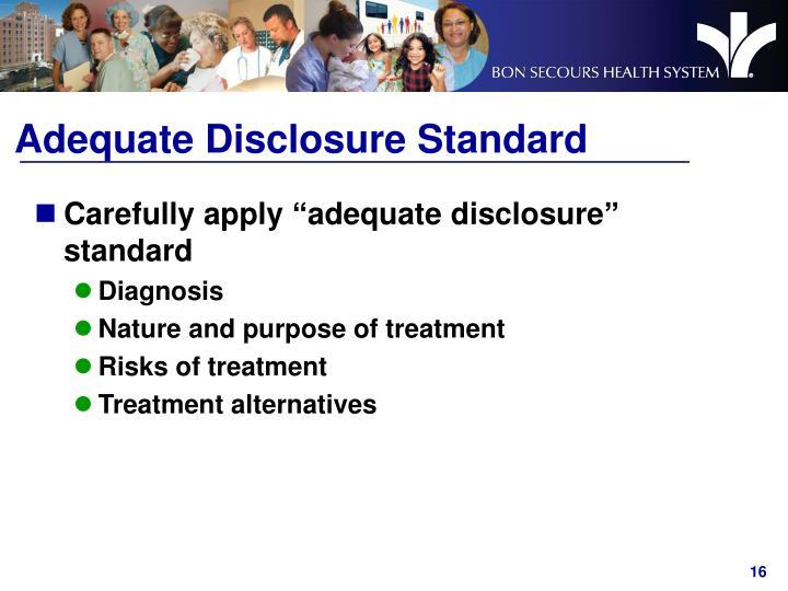 Adequate Disclosure Standard
