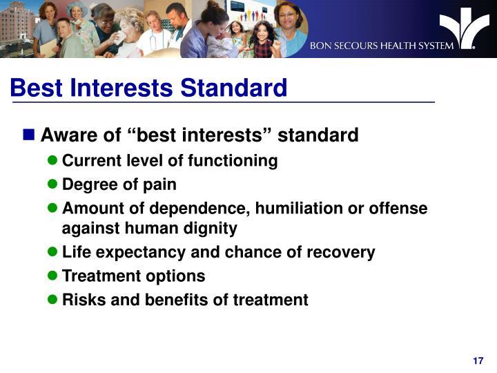 Best Interests Standard
