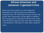african american and jamaican or ganized crime
