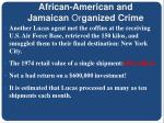 african american and jamaican or ganized crime5