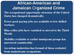 african american and jamaican or ganized crime7
