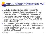 articul acoustic features in asr
