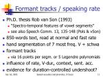 formant tracks speaking rate