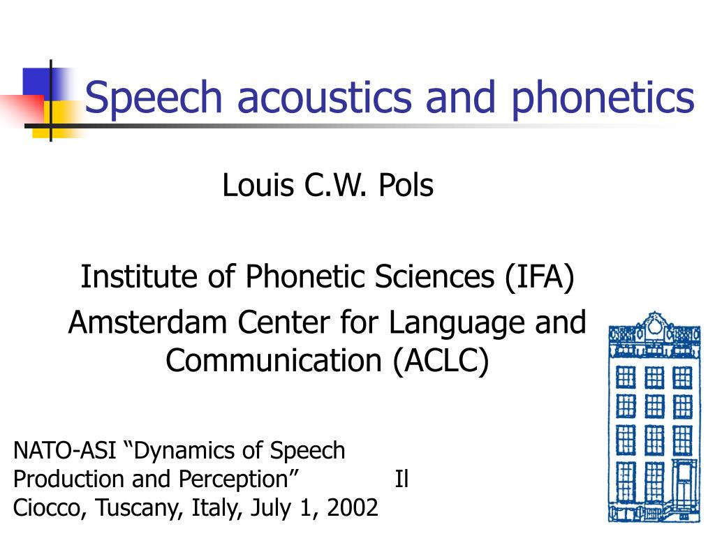speech acoustics and phonetics l.