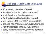 spoken dutch corpus cgn