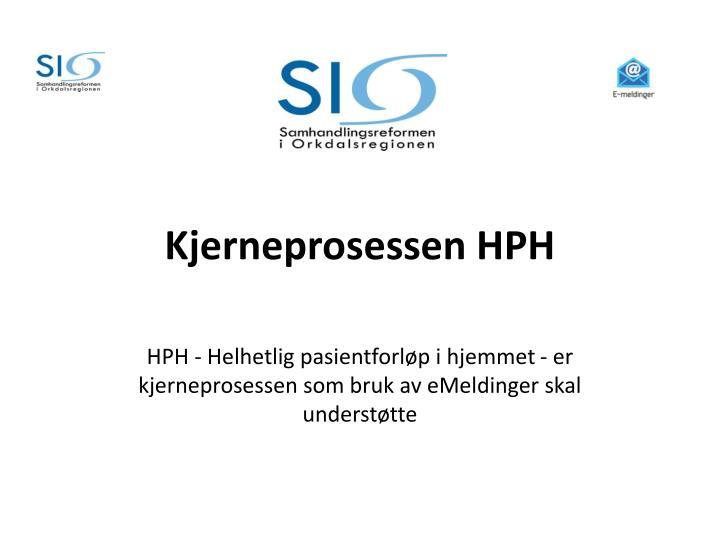 Kjerneprosessen HPH