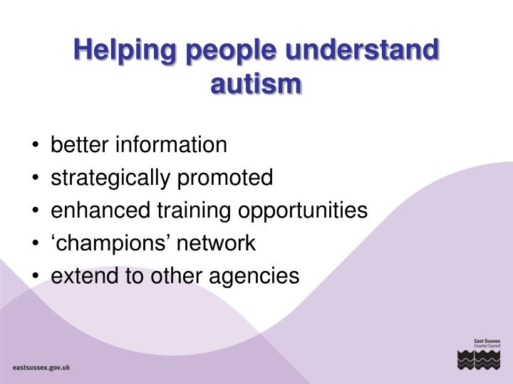 Helping people understand autism
