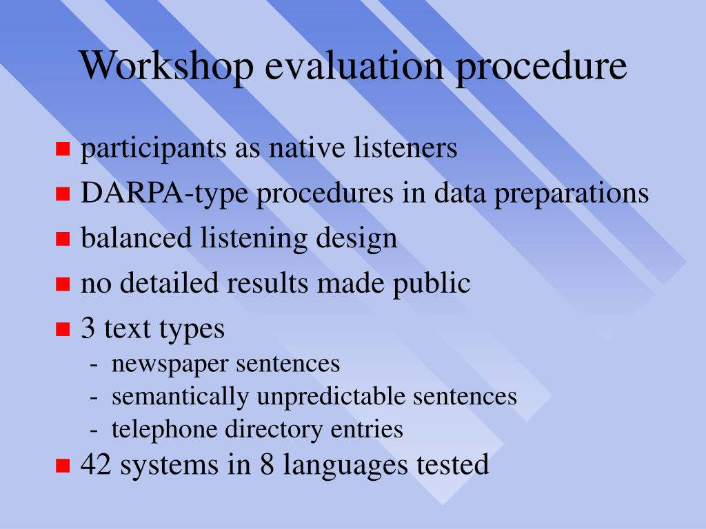 Workshop evaluation procedure