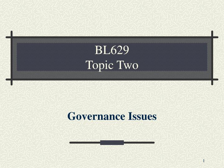 Bl629 topic two