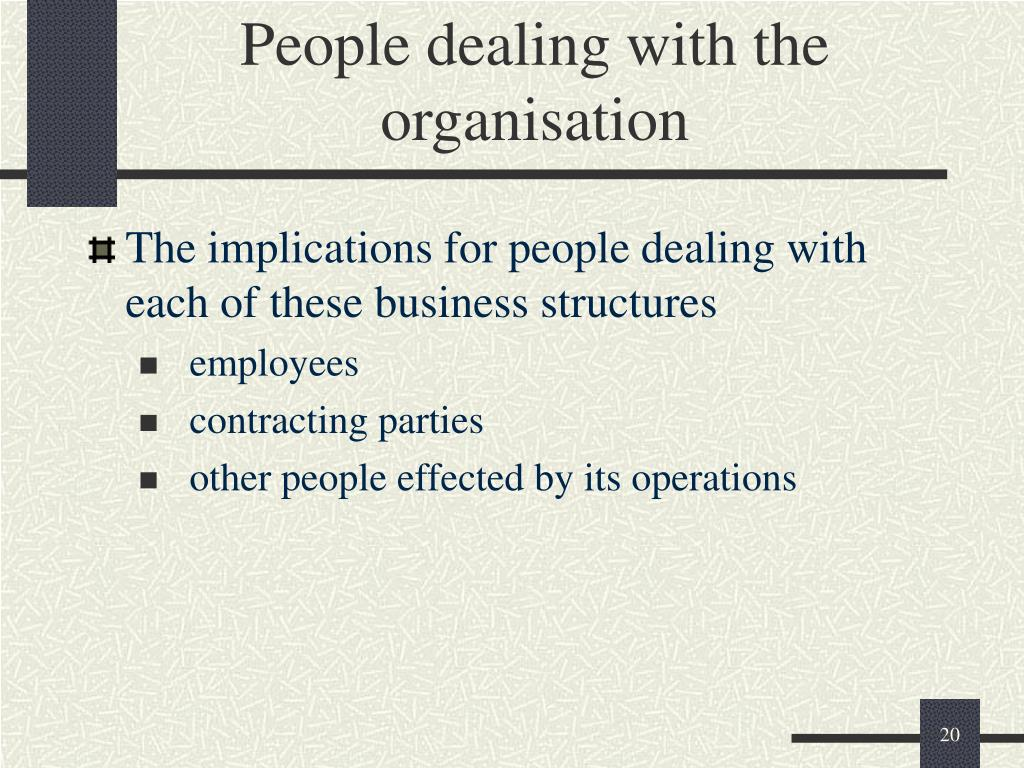 People dealing with the organisation