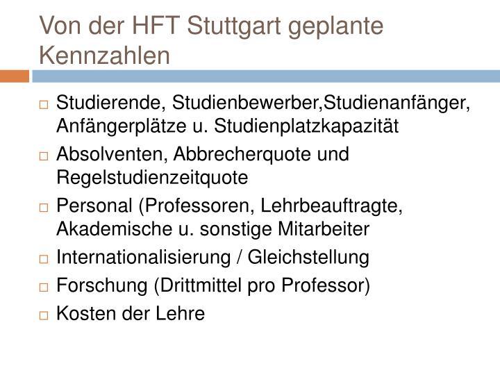 Von der HFT Stuttgart geplante Kennzahlen