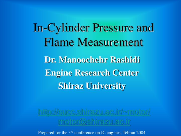 In cylinder pressure and flame measurement