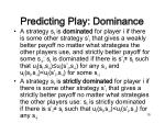 predicting play dominance