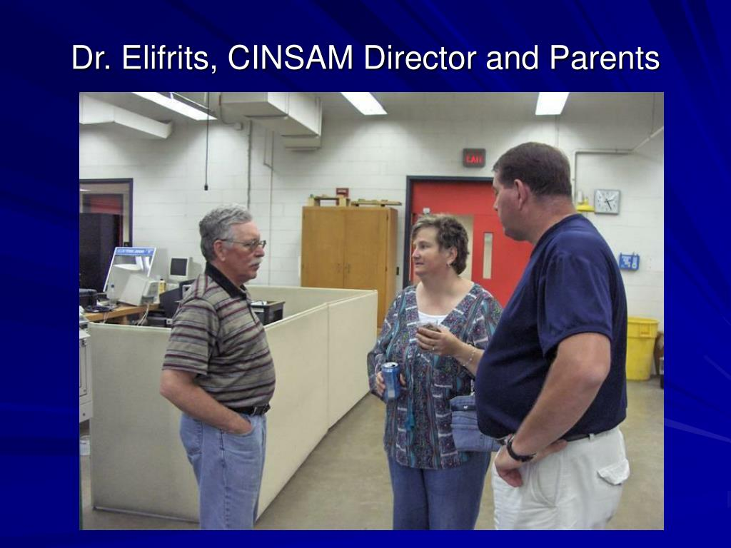 Dr. Elifrits, CINSAM Director and Parents