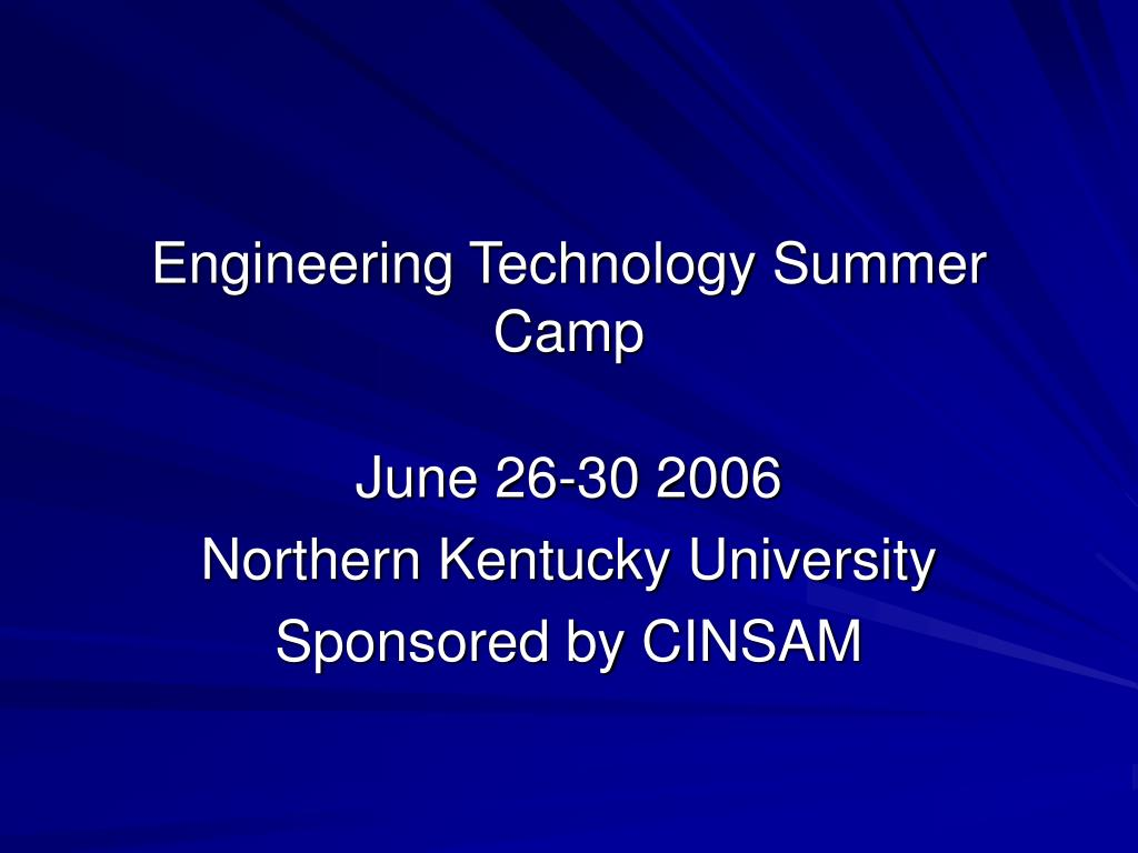 engineering technology summer camp l.