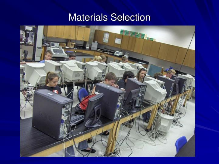 Materials selection3