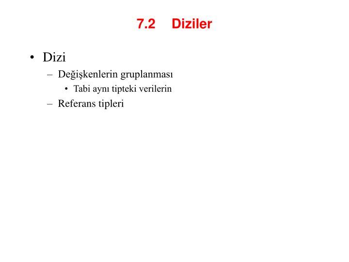 7 2 diziler