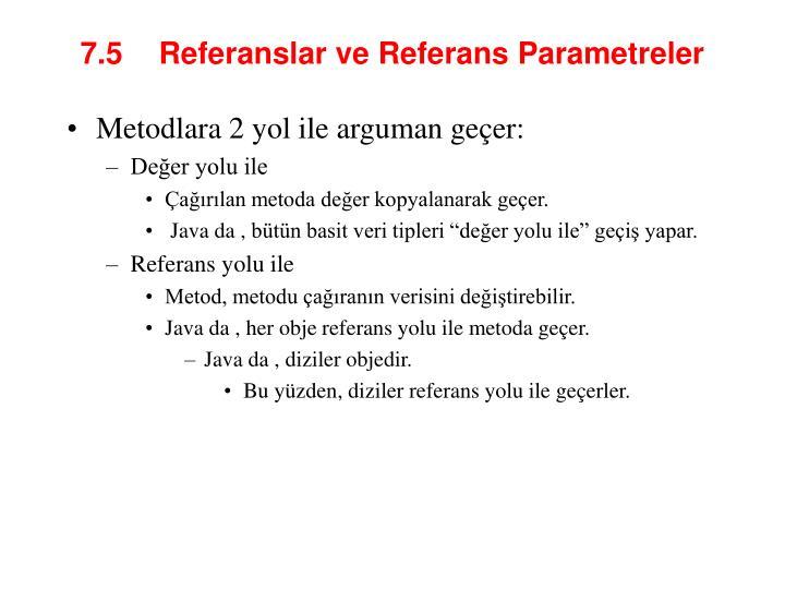 7.5  Refer