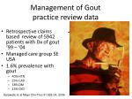 management of gout practice review data