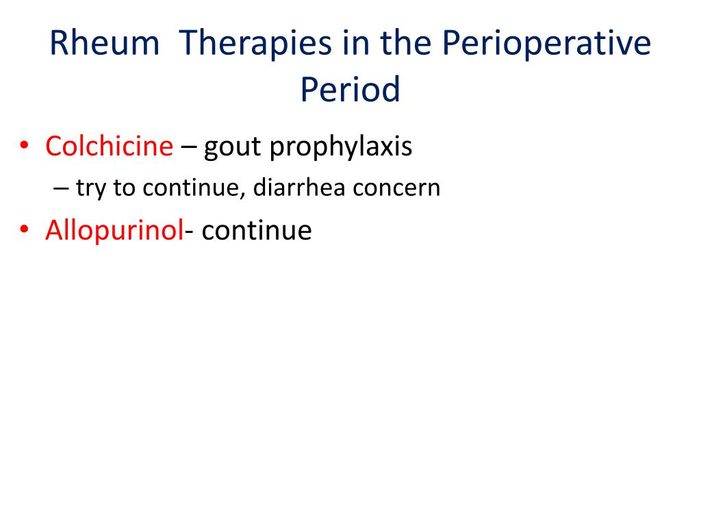 Rheum  Therapies in the Perioperative