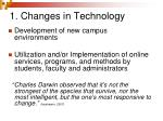 1 changes in technology