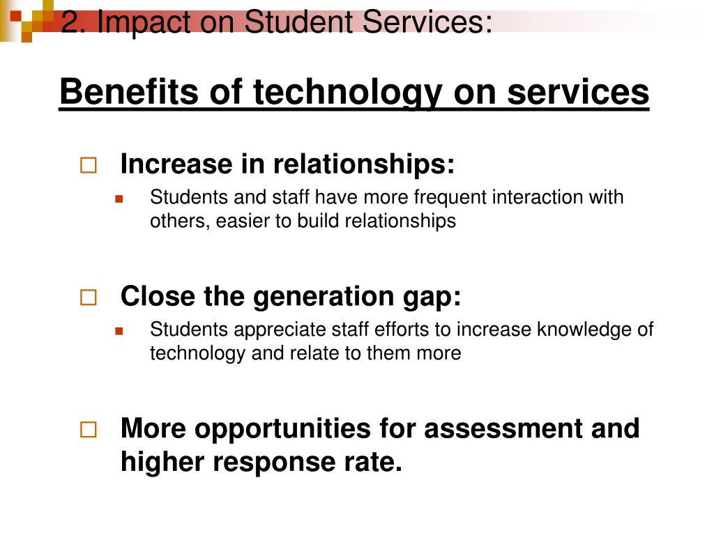 2. Impact on Student Services: