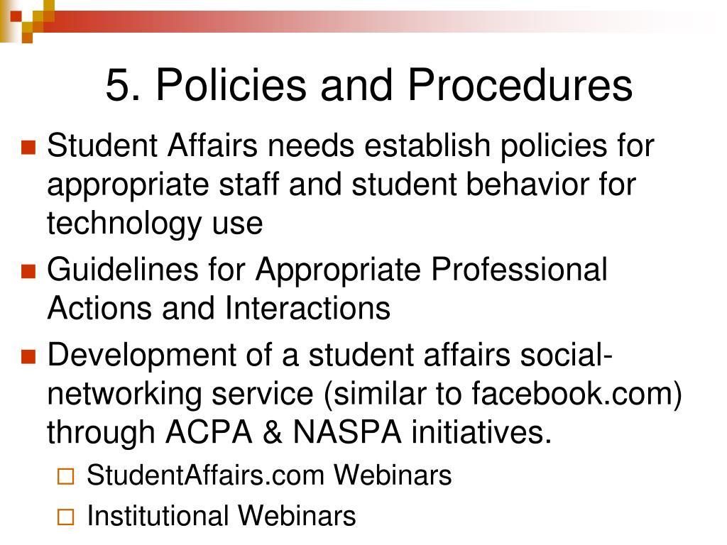 5. Policies and Procedures