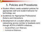 5 policies and procedures