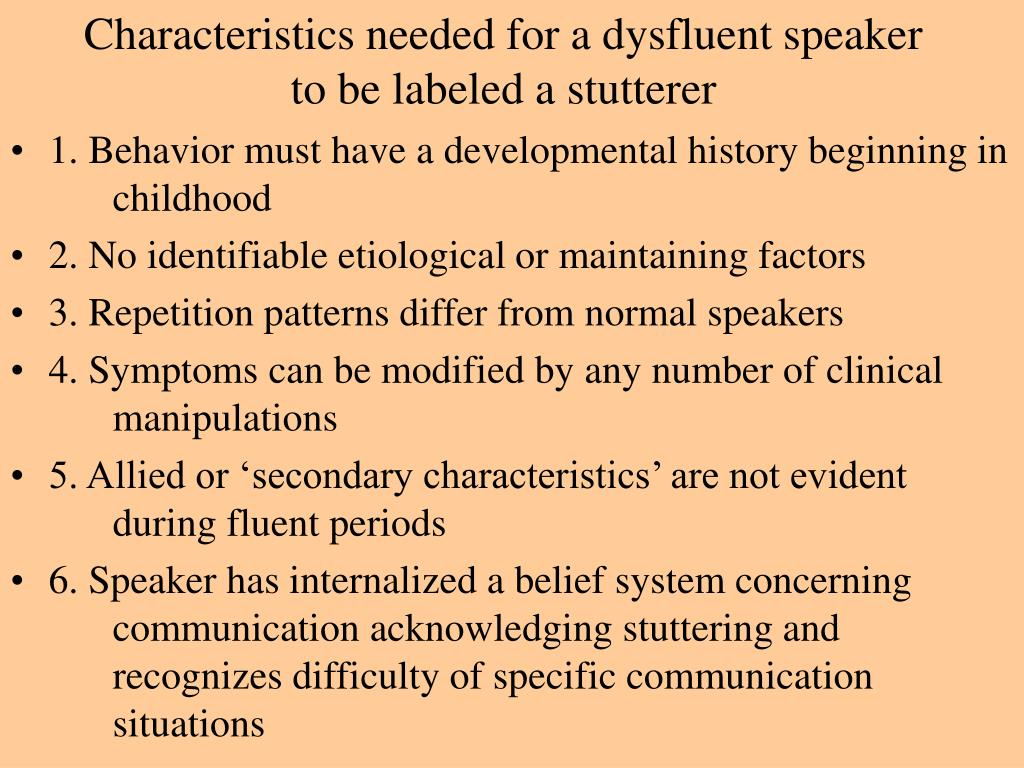 Characteristics needed for a dysfluent speaker to be labeled a stutterer
