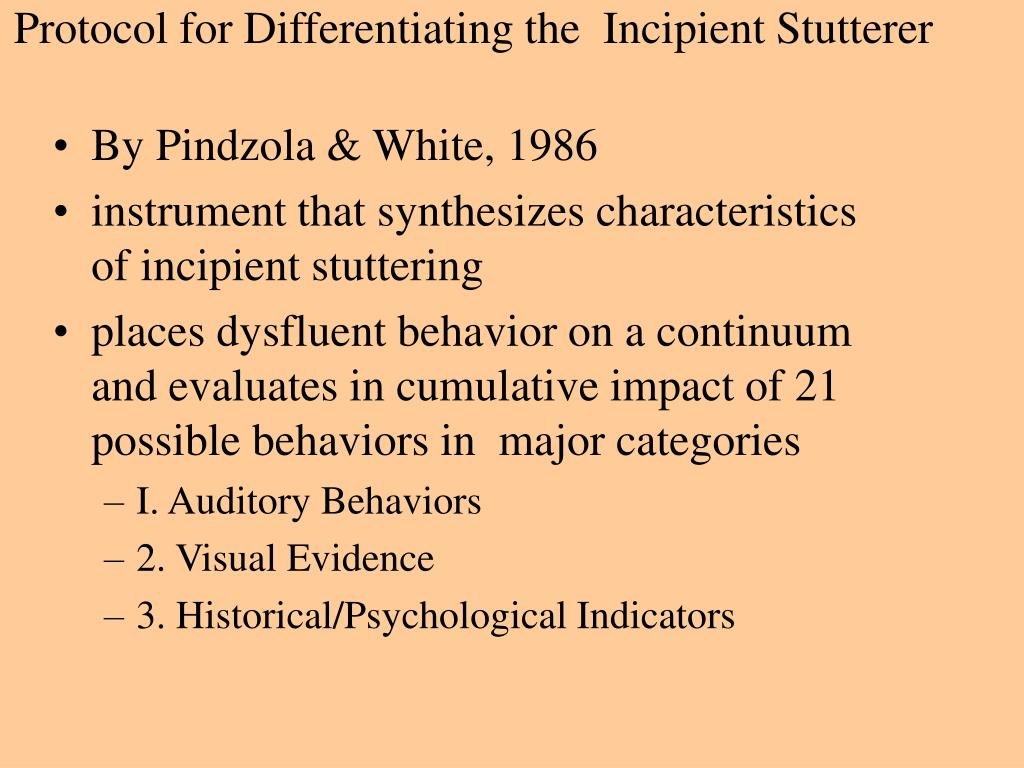 Protocol for Differentiating the  Incipient Stutterer