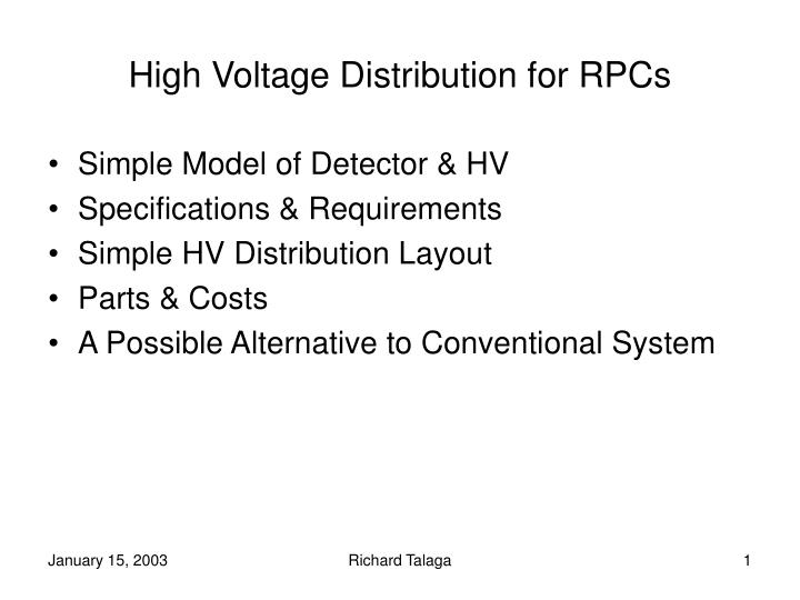 high voltage distribution for rpcs n.