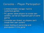 consoles player participation