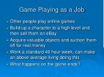 game playing as a job1