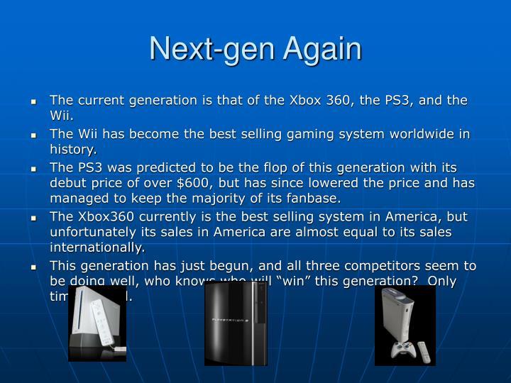 Next-gen Again