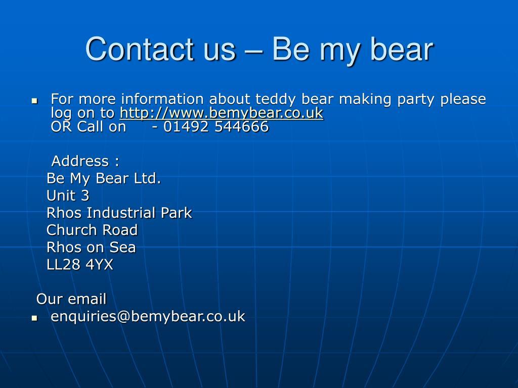 Contact us – Be my bear