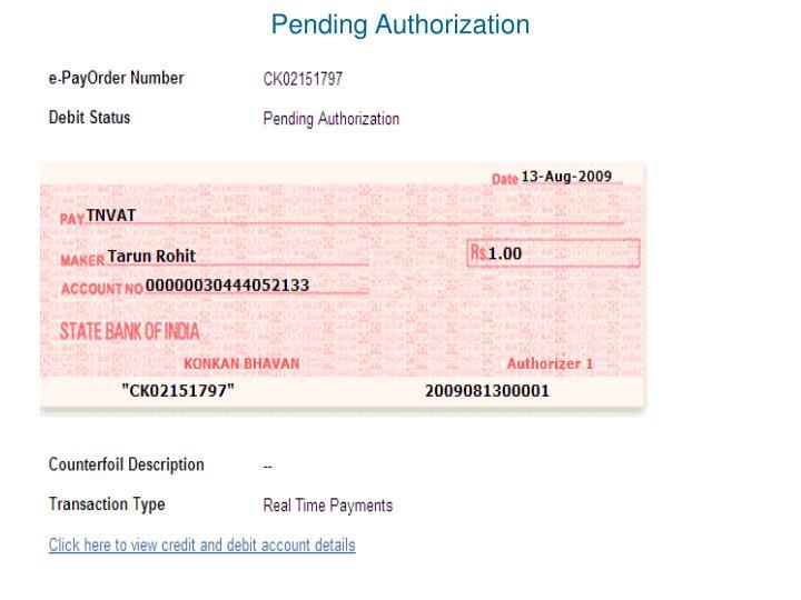 Pending Authorization