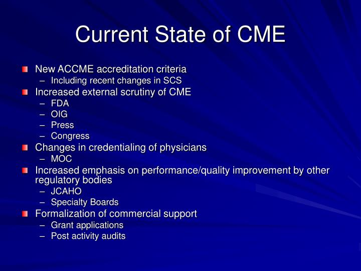 Current State of CME