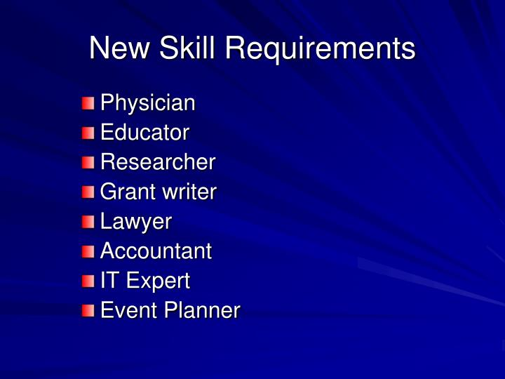 New Skill Requirements