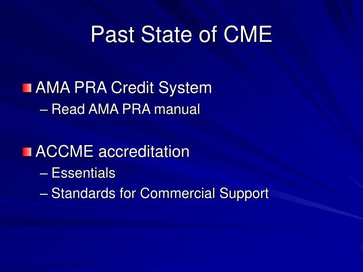 Past State of CME