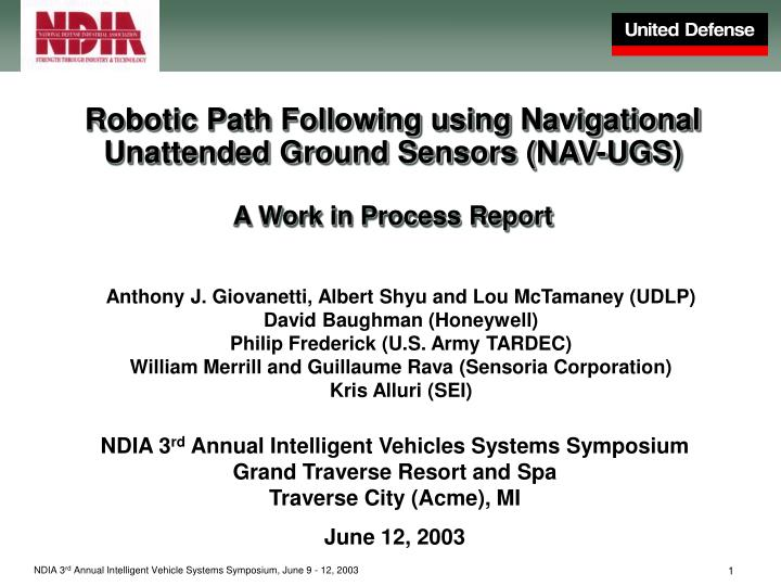 Robotic Path Following using Navigational Unattended Ground Sensors (NAV-UGS)