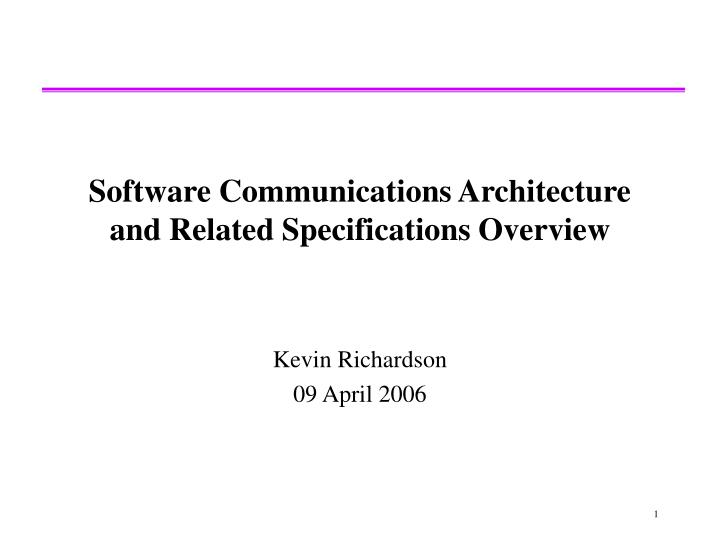 software communications architecture and related specifications overview n.