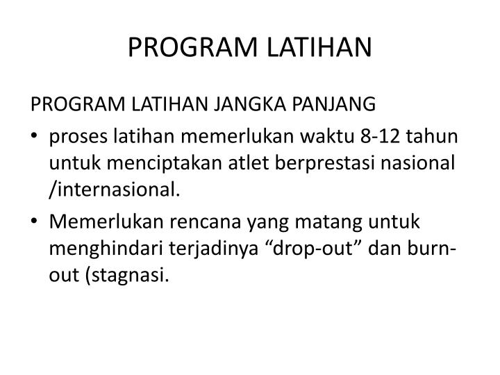 PROGRAM LATIHAN