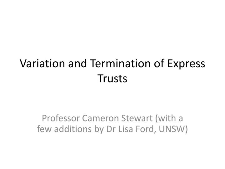 variation and termination of express trusts n.